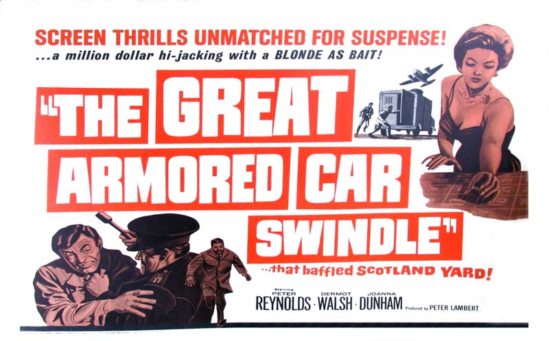The Great Armored Car Swindle - 1964
